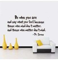 Be Who You Are - Dr Seuss