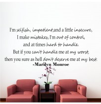 I'M SELFISH - MARILYN MONROE
